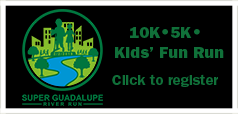 Click here to register for Super Guadalupe River Run.